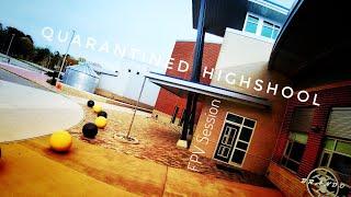 Quarantined High School Drone FPV Session