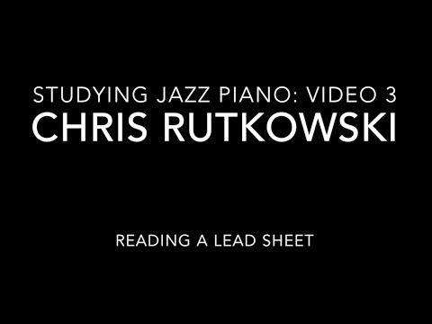 "Video 3 in my series, ""Studying Jazz Piano"" about reading a lead sheet."