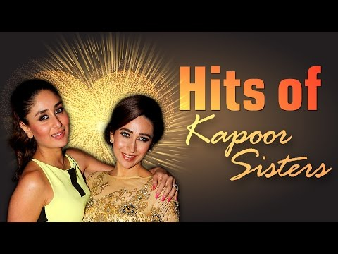 Karishma And Kareena Kapoor [HD] Bollywood Songs - Super Hits of The Kapoor Sisters -