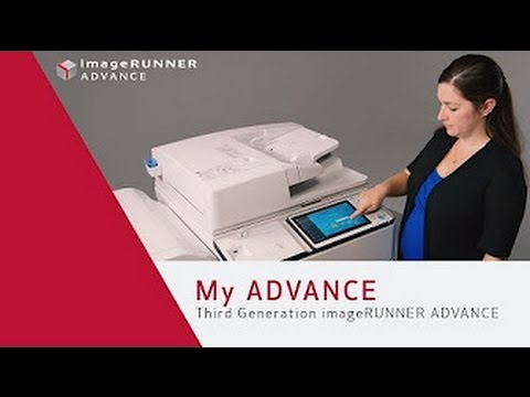 Advanced Personalization with My ADVANCE - Canon imageRUNNER ADVANCE 6500/8500 Series