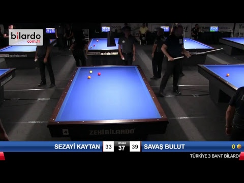 SEZAYİ KAYTAN & SAVAŞ BULUT Bilardo Maçı - 2018 ERKEKLER 3.ETAP-5.TUR