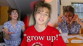My mother told me to grow up.. so I tried.