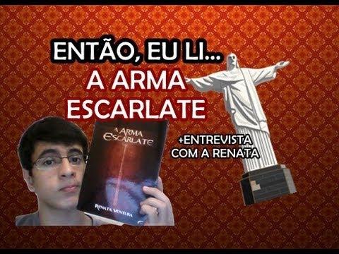A ARMA ESCARLATE + ENTREVISTA| ENTÃO, EU LI...