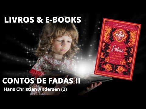 CONTOS DE FADAS II - HANS CHRISTIAN ANDERSEN (2)