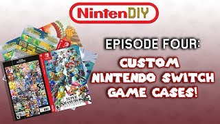 NintenDIY: Episode 4 - Custom Nintendo Switch Game Cases!