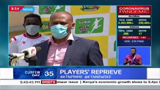 More than 1,000 players in the KPL and KSL receive Sh 5,000 to cushion them against COVID-19 effects