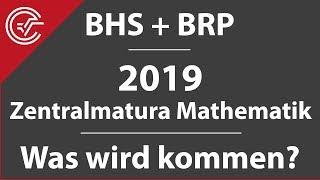Zentralmatura Mathematik 2019 - Was Wird Kommen? + Notenschlüssel! Für BHS + BRP