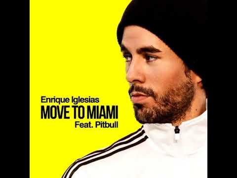 Enrique Iglesias - MOVE TO MIAMI feat. Pitbull (Audio Teaser)
