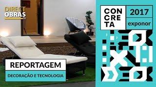 Reportagem Decoração e Tecnologia - Concreta 2017