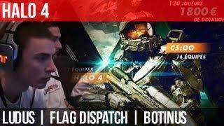 Halo 4 : Ludus Lan - Flag Dispatch - POV Botinus