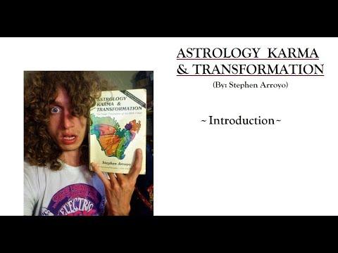 Introduction - Astrology Karma & Transformation (Stephen Arroyo)