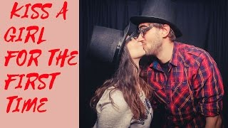 when to kiss a girl for the first time