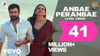 Anbae Peranbae - Official Lyrics Video