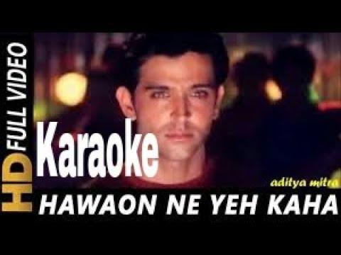 Hawaaon Ne Ye Kaha Karaoke - Aap Mujhe Achche Lagne Lage ( 2002 ) Udit Narayan