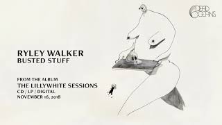 Ryley Walker - Busted Stuff (Official Audio)