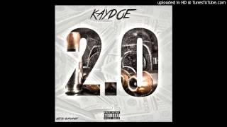 Kaydoe 2.0 (DJLEGACY EXCLUSIVE)