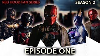 Red Hood Fan Series (S2E1): A New World   Batman Arkham Knight Universe