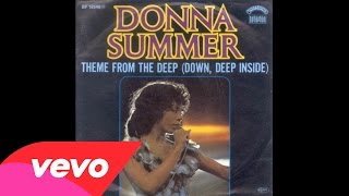 Donna Summer - Down, Deep Inside (Theme from 'The Deep')