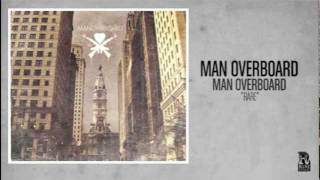 Man Overboard - Rare