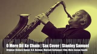O Mere Dil Ke Chain   Kishore Kumar & R.D. Burman   Bollywood Instr Sax Cover #225   Stanley Samuel