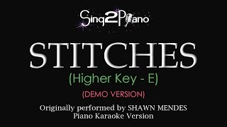 Stitches (Higher Key   Piano Karaoke Demo) Shawn Mendes