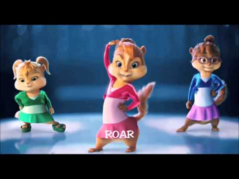 ROAR  -  CHIPETTES AND CHIPMUNKS  (Katy Perry)