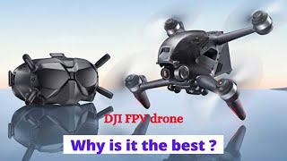 DJI FPV drone | Why is it the best of the best?