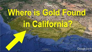 Where is Gold Found In California? (Gold Prospecting)