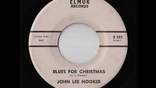 John Lee Hooker - Blues For Christmas (Elmor)