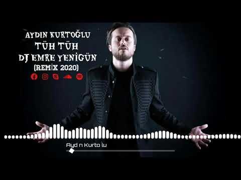 Dj Emre Yenigün ft. Aydın Kurtoğlu - Tüh Tüh [Remix 2020]