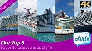 TalkingCruise - Top 5 Favorite Cruise Ships (2019)