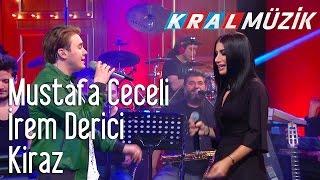 Kral Pop Akustik - Mustafa Ceceli & İrem Derici - Kiraz
