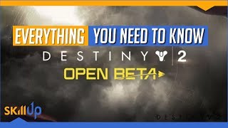 Destiny 2   How to sign up for the Open Beta without deleting your account (seriously)