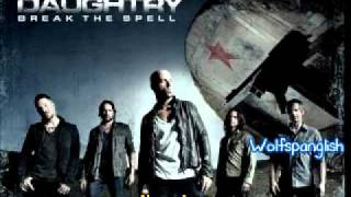 Daughtry - We're not gonna fall - Break the Spell (Ingles - Español)