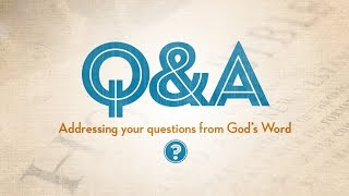Q&A-99 - Forgiving Others, Capitalizing God's Name, Torn Veil, Ark, Remembering The Damned