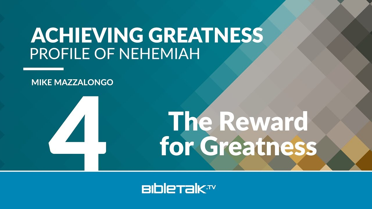 4. The Reward for Greatness
