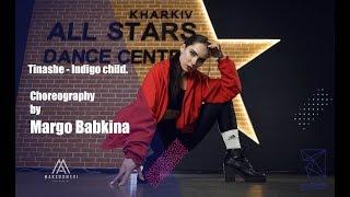 Tinashe - Indigo child. Choreography by Margo Babkina. All Stars Dance Centre 2018