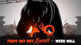 Tee Grizzley   First Day Out Remix Ft. Meek Mill (Official Audio)