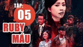 Ruby Máu - Tập 5 | Phim hình sự Việt Nam hay nhất 2019 | ANTV