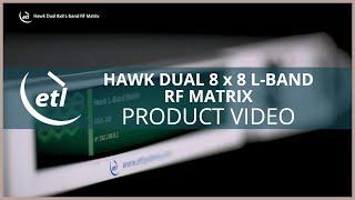 ETL's Hawk Dual 8x8 RF Matrix - For LEO applications