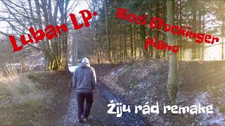Video Luban LP• - Žiju rád feat. Ricci Stockinger piano