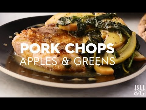 Pork Chops Apples & Greens | Cooking: How-To | Better Homes & Gardens