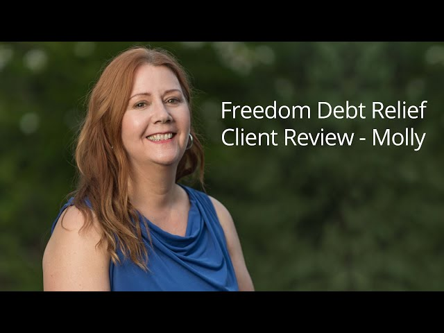 Freedom Debt Relief gave Molly the guidance and support she needed to overcome debt and move forward with her life.