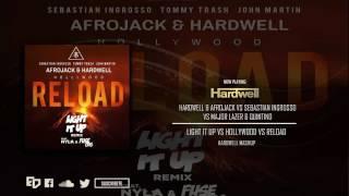 Light It Up vs Hollywood vs Reload (Hardwell Mashup)