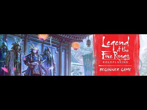 Actual Play – FFG's Legend of the Five Rings RPG – Beginner Game – Session 1
