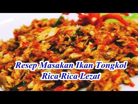 Video Resep Masakan Ikan Tongkol Rica Rica Lezat