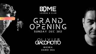 DOME GRAND OPENING