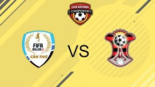[21.08.2016] Cần Thơ vs TPHCM [Serie A]