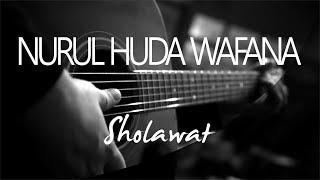 Nurul Huda Wafana Sholawat ( Acoustic Karaoke )