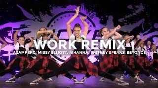 WORK REMIX - A$AP Ferg, Missy Elliott, Rihanna, Britney Spears, Beyoncé   @besperon Choreography